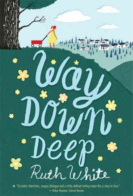 Way Down Deep By White, Ruth