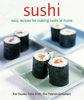 Sushi By Kazudo, Emi/ Smith, Fiona/ Petersen-Schepelern, Elsa